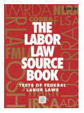 2013.06.24—history-labor-law-source